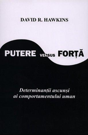 David R Hawkins - Putere versus Forta