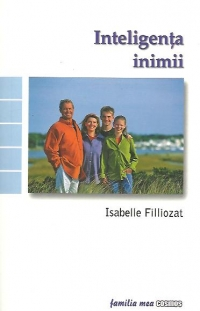Isabelle Filliozat - Inteligenta Inimii