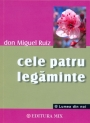 Don Miguel Ruiz – Cele patru legaminte –audiobook