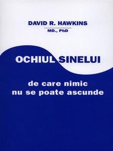 David R. Hawkins - Ochiul sinelui