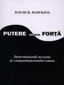 David R. Hawkins - Putere versus Forta