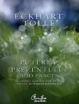 Eckhart Tolle - Puterea prezentului - ghid practic