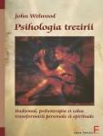 John Wellwood - Psihologia trezirii