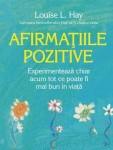 Louise L. Hay - Afirmatiile pozitive