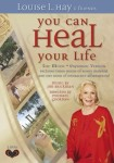 Louise L. Hay - You Can Heal Your Life