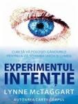 Lynne McTaggart - Experimentul intentie