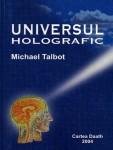Michael Talbott - Universul holografic