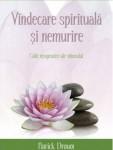 Patrick Drouot - Vindecare spirituala si nemurire
