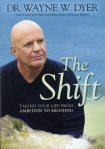 Wayne W. Dyer - The Shift