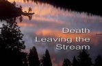 Beyond myth and tradition(10) - Death-Living the Stream