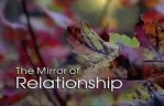 Beyond myth and tradition(7) - The Mirror of Relationship