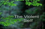 Beyond myth and tradition(9) - The Violent Self