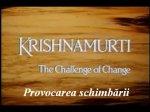Jiddu Krishnamurti - Provocarea schimbarii