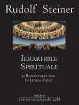 Rudolf Steiner - Ierarhiile spirituale