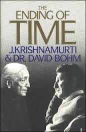 Krishnamurti & David Bohm - Sfarsitul timpului (The Ending of Time)