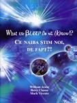 William Arntz,Betsy Chasse, Mark Vicente - What the Bleep Do we Know