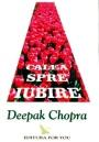 Deepak Chopra – Calea spreiubire