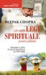 Deepak Chopra - Cele şapte legi spirituale pentru părinţi. Îndrumă-ţi copiii pe calea succesului şi a împlinirii
