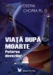 Deepak Chopra - Viaţa după moarte