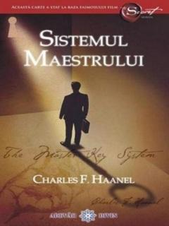 Charles F. Haanel - Sistemul Maestrului