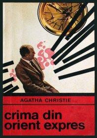 1969 - Agatha Christie - Crima din Orient Expres