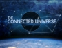 Nassim Haramein – The Connected Universe